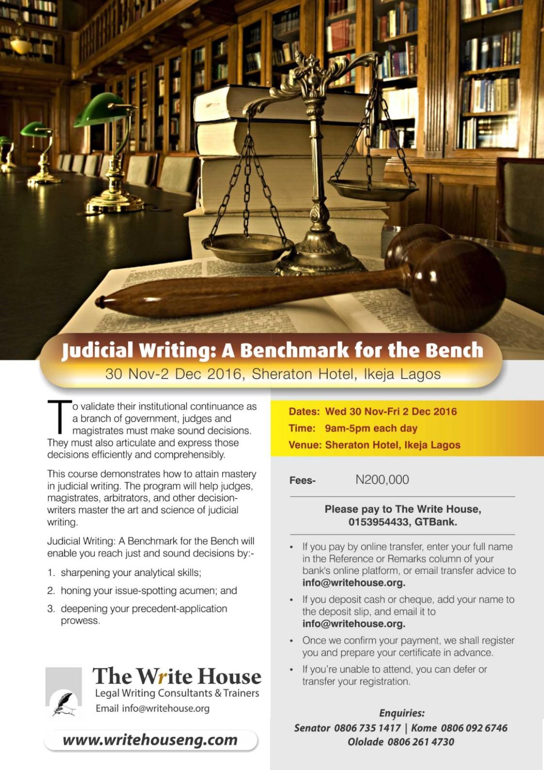 Judicial Writing: A Benchmark for the Bench, 30 Nov-2 Dec 2016, Sheraton Hotel, Ikeja Lagos